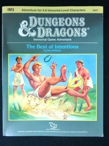 The Best of Intentions - IM3 - Dungeons & Dragons Immortal Module - 9 out of 10!
