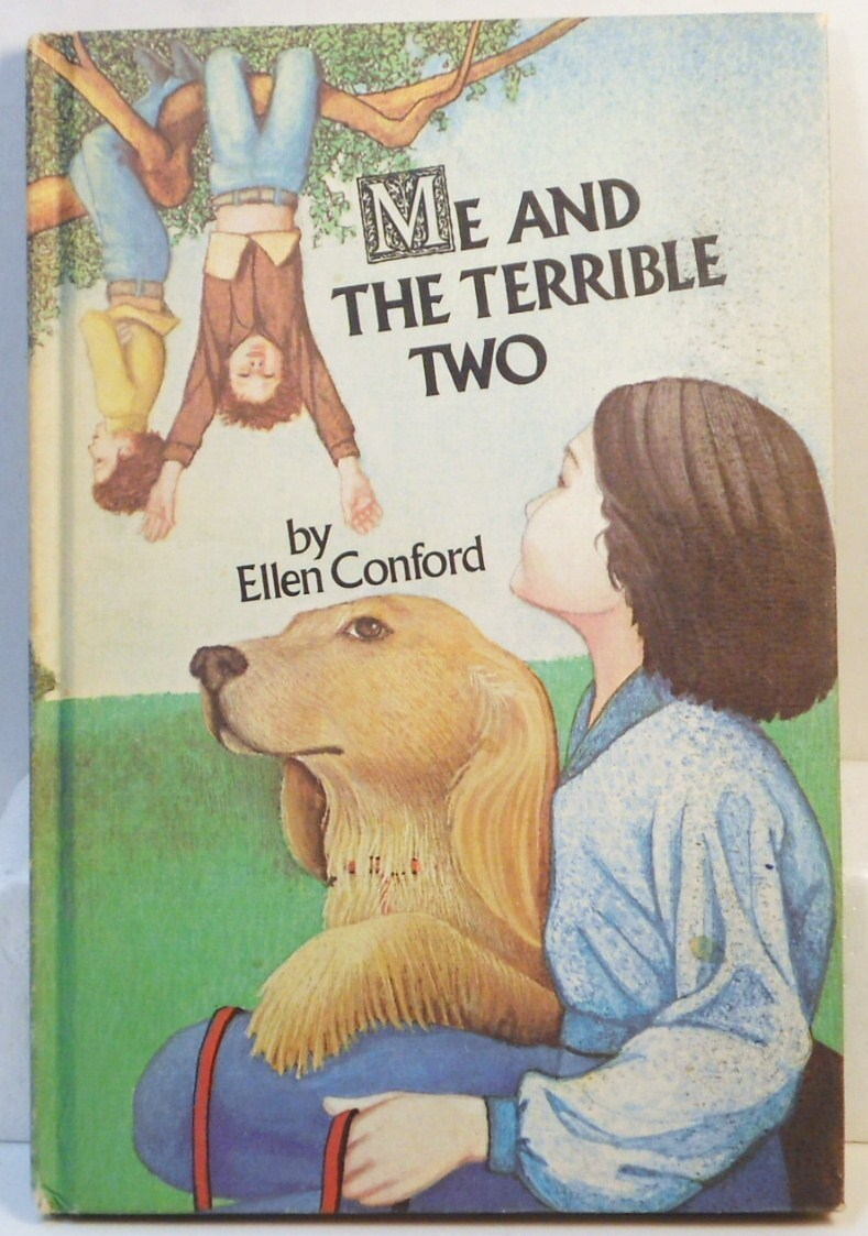Me and the Terrible Two by Ellen Conford HC 1974 Weekly Reader