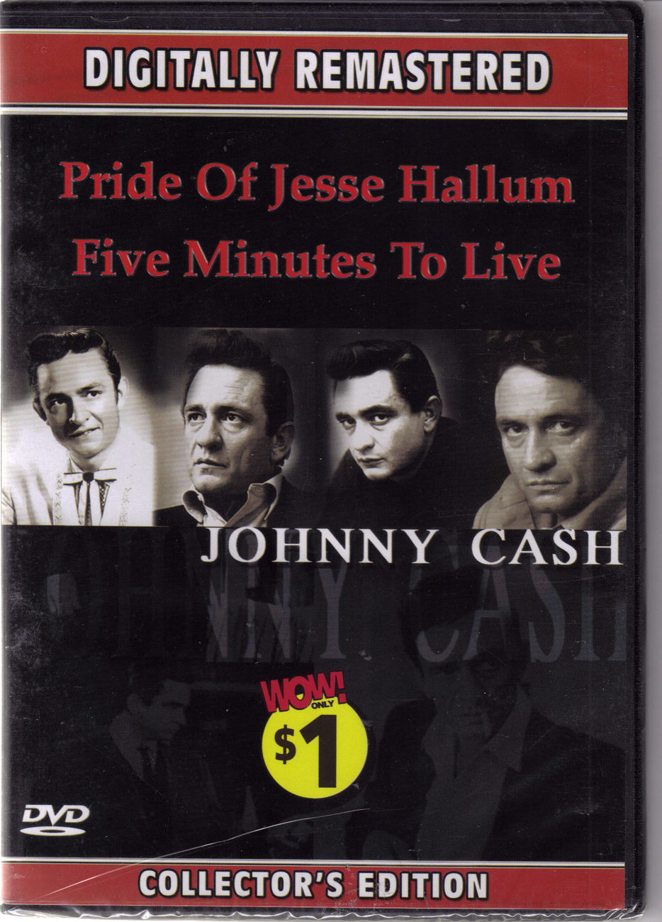 johnny cash pride of jesse hallum amp five minutes to live