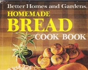 Homemade Bread Cookbook Better Homes And Gardens 1973