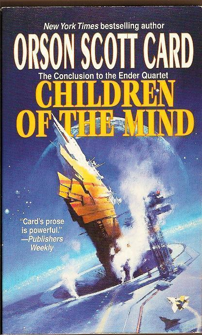 Children of the Mind by Orson Scott Card Ender Saga book 4