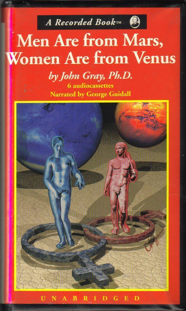 a literary analysis of men are from mars women are from venus by john gray Men are from mars, women are from venus is a book written by american author and relationship counselor john gray, after he had earned degrees in meditation.