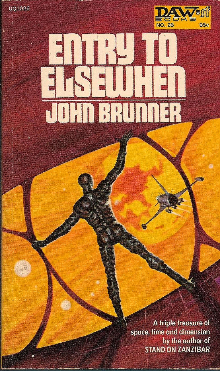 Entry To Elsewhen by John Brunner 1972 Science Fiction
