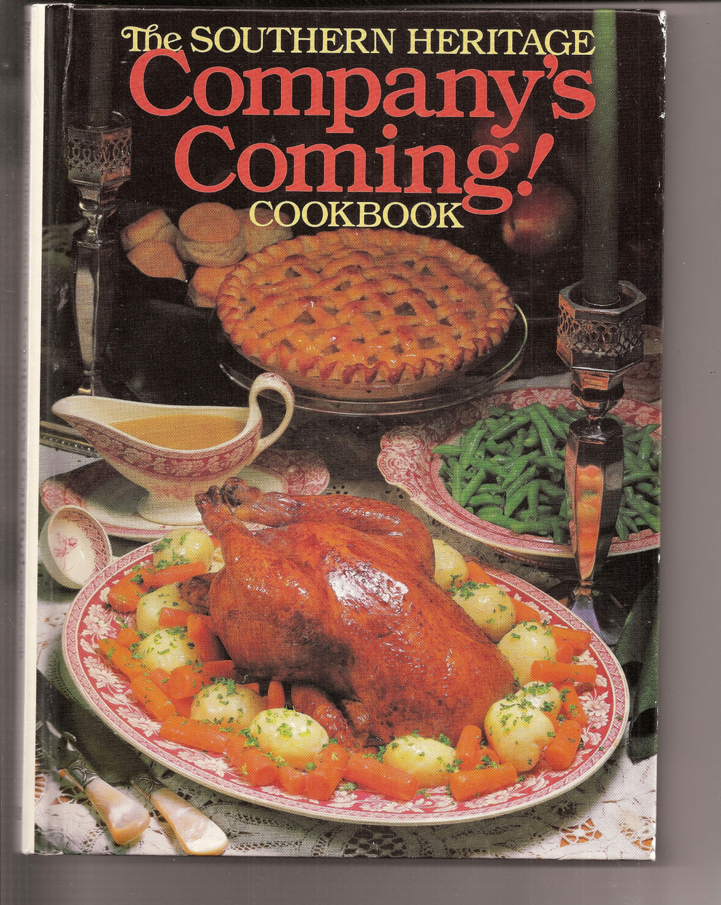 The Southern Heritage Companys Coming Cookbook 1983 Hardcover Southern Recipes