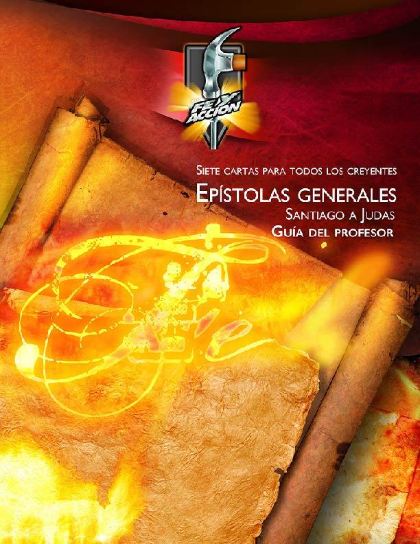 Epístolas Generales: Santiago a Judas Guía del profesor