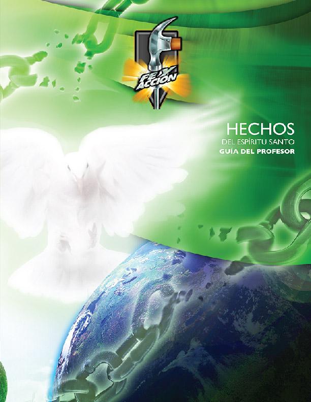 Hechos del Espírtu Santo