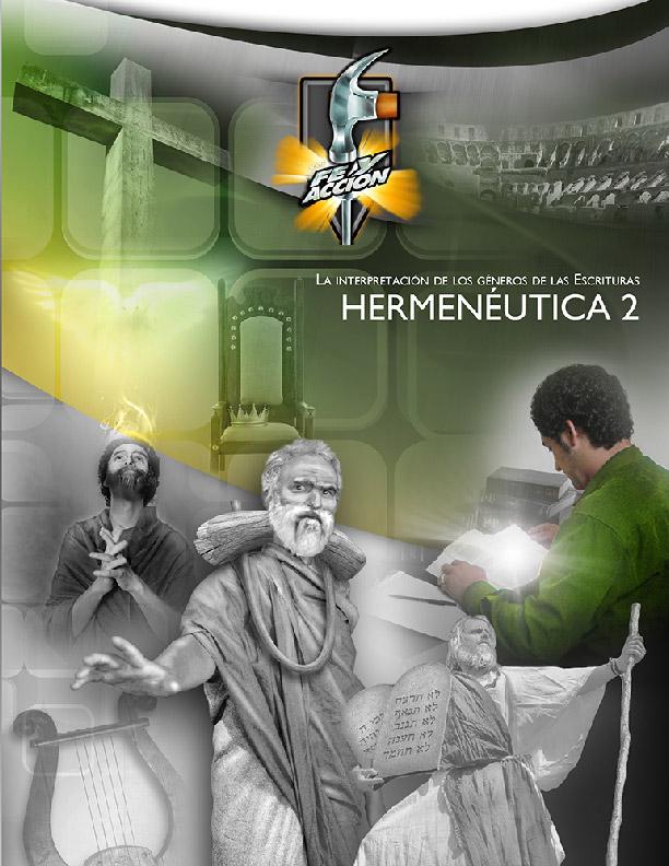 Hermenéutica 2: La interpretación de los géneros de las Escrituras -