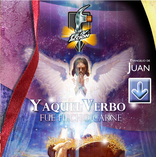 Evangelio de Juan: Y aquel Verbo fue hecho carne - Archivo comprimido eVisuales - 4411-12SX