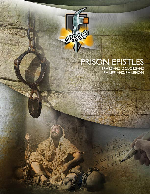 Prison Epistles: Ephesians, Philippians, Colossians & Philemon -