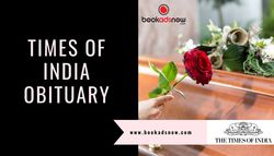 Why Do You Choose Times of India for Publishing Obituary Ads?