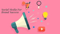 How To Leverage Social Media For Brand Success?