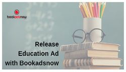 Book your Education Advertisement with Bookadsnow