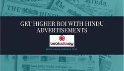 Get Higher ROI with Hindu Advertisements