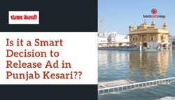 Is it a Smart Decision to Release Punjab Kesari Advertisement?