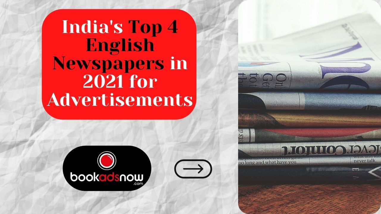 India's Top 4 English Newspapers in 2021 for Advertisements