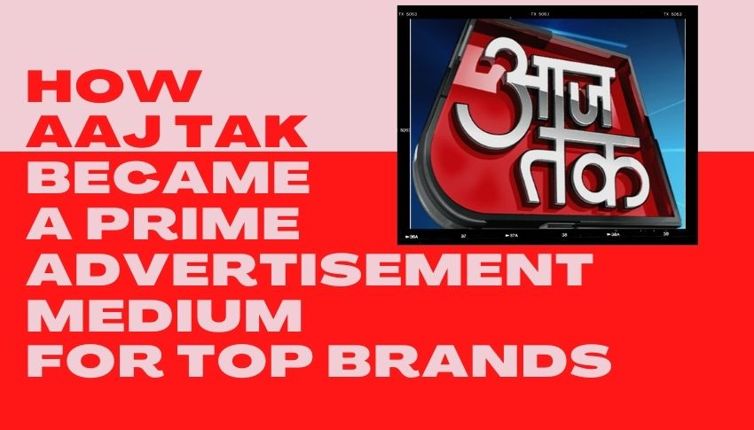 Aaj Tak ads with Bookadsnow