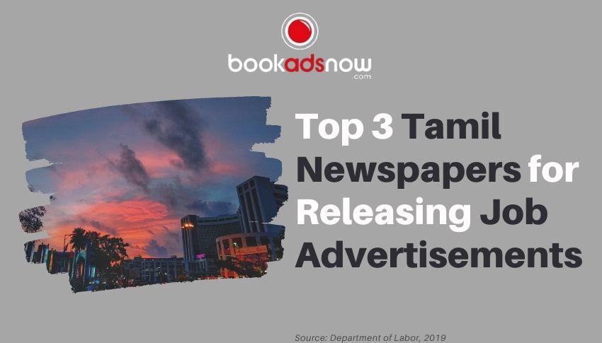 Top 3 Tamil Newspapers for Releasing Job Advertisements