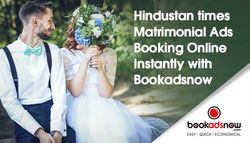 The Benefits of setting up matrimonial ads with Hindustan Times