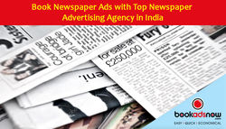 Book Newspaper Ads with Top Newspaper Advertising Agency in India