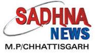 Sadhna News-Madhya Pradesh & Chattisgarh