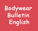 Bodywear Bulletin English