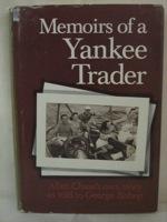 Memoirs of a Yankee Trader: First Edition, Chase, Allen; Bishop, George