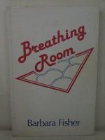 Breathing Room, Fisher, Barbara