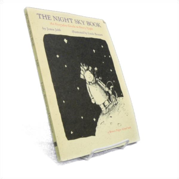 The Night Sky Book: An Everyday Guide to Every Night, Jobb, Jamie