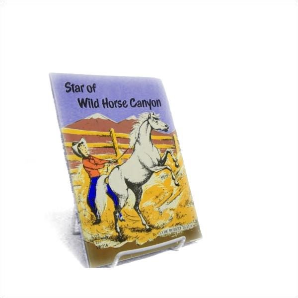 Star of Wild Horse Canyon, Bulla, Clyde Robert