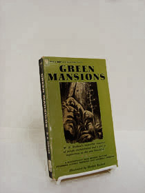 Green Mansions, Hudson, W.H.