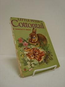Little Peter Cottontail, Burgess, Thornton W.