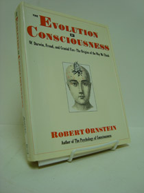 The Evolution of Consciousness of Darwin, Freud, and Cranial Fire - The Origins of the Way We Think, Ornstein, Robert