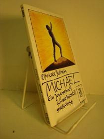 Michael: Ein Jugendbuch fur die Infantilgesellschaft, Jelinek, Elfriede