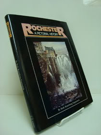 Rochester: A Pictorial History, Rosenberg-Napersteck, Ruth