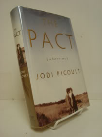 The Pact: A Love Story (Signed First Edition), Picoult, Jodi