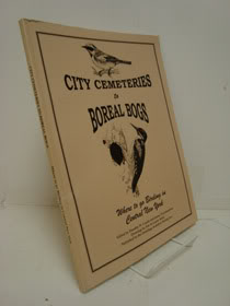 City Cemeteries to Boreal Bogs: Where to Go Birding in Central New York, Crumb, Dorothy W.; Throckmorton, James