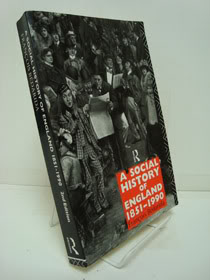 A Social History of England 1851-1990, Bedarida, Francois; Forster, A.S.; Hodgkinson, Jeffrey