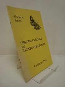 Children's Books and Illustrated Books, Catalogue Two, Marjorie James