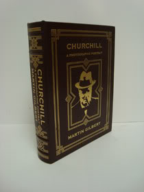 Churchill: A Photographic Portrait (Collector Edition, Bound in Genuine Leather), Gilbert, Martin