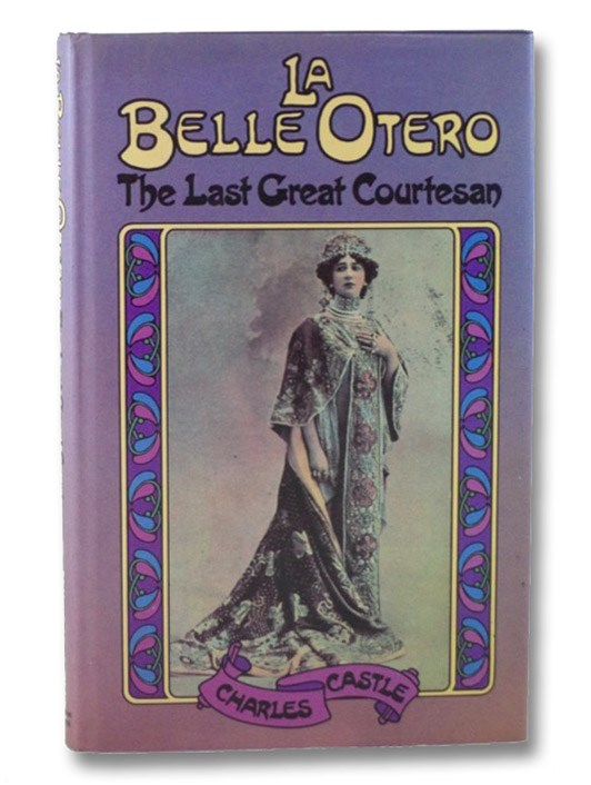 La Belle Otero: The Last Great Courtesan, Castle, Charles
