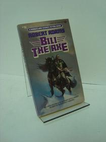 Bili the Axe (Horseclans Book 10), Adams, Robert