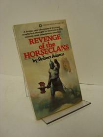 Revenge of the Horseclans (Horseclans Book 3), Adams, Robert