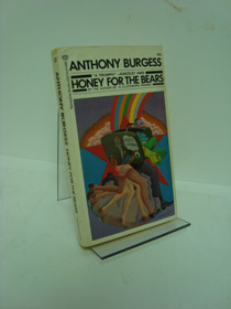 Honey for the Bears, Burgess, Anthony