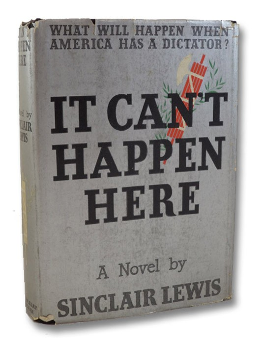 It Can't Happen Here: A Novel, Lewis, Sinclair