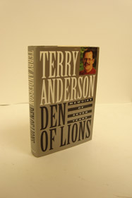 Den of Lions: Memoirs of Seven Years, Anderson, Terry