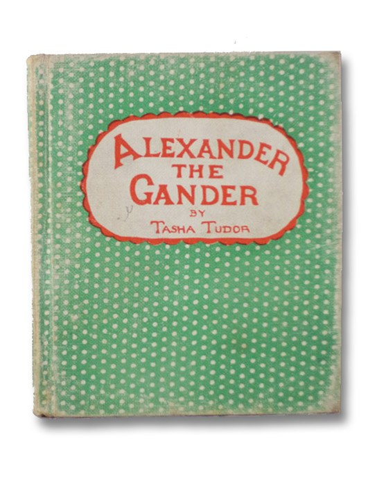 Alexander the Gander, Tudor, Tasha