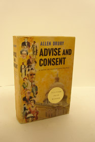 Advise and Consent: A Novel of Washington Politics, Drury, Allen