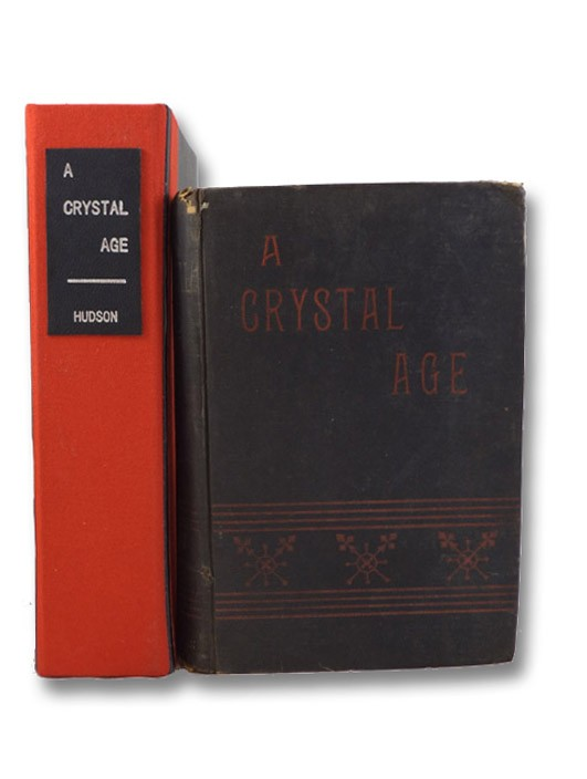 A Crystal Age: First Edition, [Hudson, William Henry]