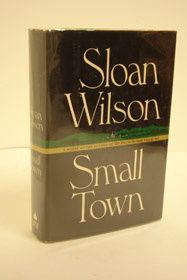 Small Town: Signed First Edition, Wilson, Sloan