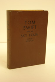 Tom Swift and His Sky Train or Overland Through the Clouds (Tom Swift Book 34), Appleton, Victor